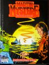 Klasik Maceralar Dizisi 3 / Martin  Mystere / İmkansızlıklar Dedektifi