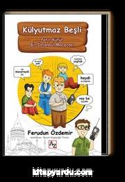 Külyutmaz Beşli  & Patır Kütür Bir İstanbul Macerası