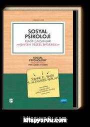 Sosyal Psikoloji & Klasik Çalışmaları Yeniden Değerlendirmek