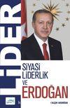 Siyasi Liderlik ve Erdoğan