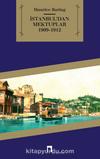 İstanbul'dan Mektuplar 1909-1912