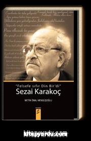 """""""Felsefe Sıfır Din Bir'di """" Sezai Karakoç"""