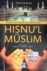 Hısnu'l Müslim Müslümanın Sığınacağı Sağlam Kale (cep boy) - Said el-Kahtani pdf epub