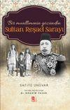 Bir Muallimenin Gözünden Sultan Reşad Sarayı