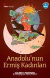 Anadolu'nun Ermiş Kadınları