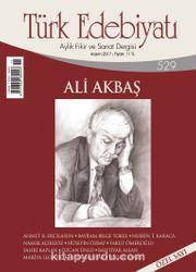 Türk Edebiyatı Aylık Fikir ve Sanat Dergisi Kasım 2017 Sayı 529
