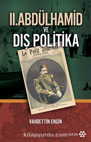 II. Abdülhamid ve Dış Politika - Prof. Dr. Vahdettin Engin pdf epub