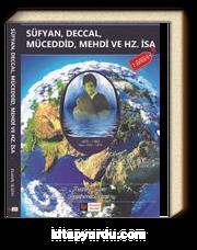 Süfyan,Deccal Müceddid,Mehdi ve Hz.İsa (a.s.)