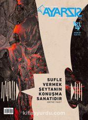 Ayarsız Aylık Fikir Kültür Sanat ve Edebiyat Dergisi Sayı: 21 Kasım 2017