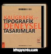 Kaligrafik ve Tipografik Deneysel Tasarımlar