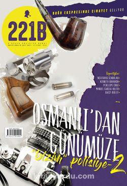 221B İki Aylık Polisiye Dergi Sayı:12 Kasım-Aralık 2017