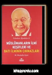 Müslümanların İlmi Keşifleri ve Batı İlminin Çıkmazları / Erbakan Risaleleri:2