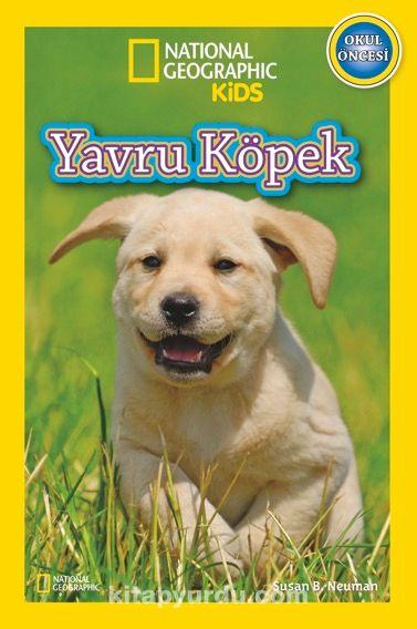 National Geographic Kids -Yavru Köpek - Susan B. Neuman pdf epub