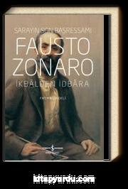 Sarayın Son Başressamı Fausto Zonaro & İkbalden İdbara