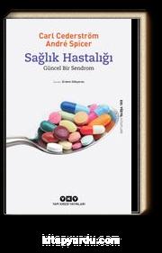 Sağlık Hastalığı - Güncel Bir Sendrom