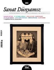 Sanat Dünyamız Üç Aylık Kültür ve Sanat Dergisi Sayı:161 Kasım-Aralık 2017