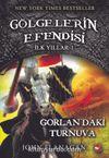 Gölgelerin Efendisi İlk Yıllar 1. Kitap / Gorlan'daki Turnuva