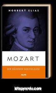 Mozart & Bir Dahinin Sosyolojisi Üzerine