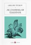 Ak Zambaklar Ülkesinde (Atatürk'ün askerlere tavsiye ettiği kitap)