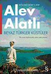 Beyaz Türkler Küstüler & Or'da Hala Kimse Var Mı? 5. Kitap