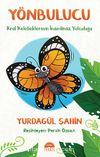 Yönbulucu & Kral Kelebeklerinin İnanılmaz Yolculuğu