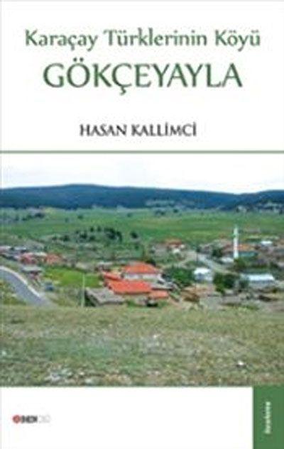 GökçeyaylaKaraçay Türklerinin Köyü - Hasan Kallimci pdf epub