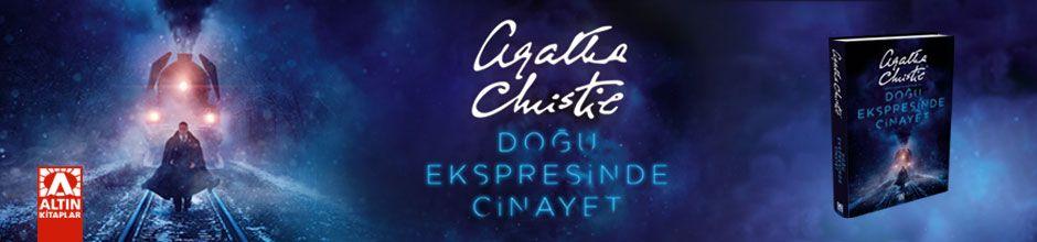 Doğu Ekspresinde Cinayet (Ciltli)  Agatha Christie  ALTIN KİTAPLAR