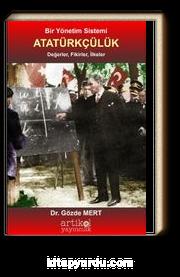 Atatürkçülük Bir Yönetim Sistemi