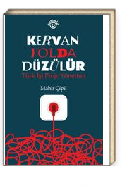 Kervan Yolda Düzülür & Türk İşi Proje Yönetimi