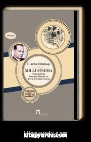 Milli Sinema & Osmanlı'da Sinema Hayatı ve Yerli Üretime Geçiş