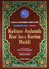 Kelime Anlamlı Kur'an-ı Kerim Meali Rahle Boy (Bilgisayar Hatlı-Renkli) (Kod:049)