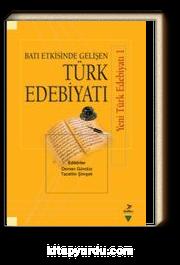Batı Etkisinde Gelişen Türk Edebiyatı / Yeni Türk Edebiyatı 1