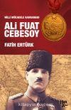 Milli Mücadele Kahramanı Ali Fuat Cebesoy