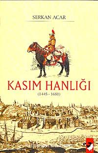 Kasım Hanlığı (1445-1681) - Serkan Acar pdf epub