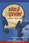 Sözlü Çeviri & Çalışmaları ve Uygulamaları
