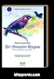 Bir Annenin Rüyası & Muhammed İkbal'den Çocuklara Şiirler