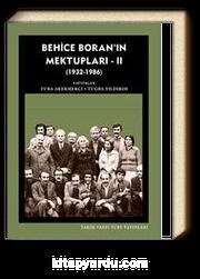 Behice Boran'ın Mektupları - II (1932-1986)