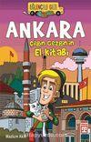 Ankara - Çılgın Gezgin'in El Kitabı