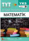 YKS 1. Oturum TYT  Matematik Tamamı Video Çözümlü 20 Adet Deneme Sınavı