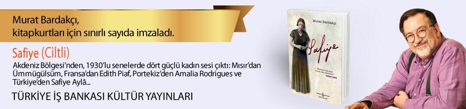 Safiye (Ciltli). Murat Bardakçı, Kitapkurtları için Sınırlı Sayıda İmzaladı.