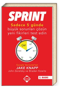 Sprint & Sadece Beş Günde Büyük Sorunları Çözün Yeni Fikirleri Test Edin