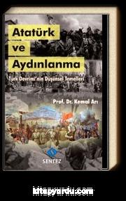 Atatürk ve Aydınlanma & Türk Devrimi'nin Düşünsel Temelleri