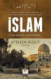Tüm Peygamberlerin Ortak Daveti İslam