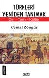 Türkleri Yeniden Tanımak & Din Tarih Kültür