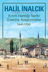 Kırım Hanlığı Tarihi Üzerine Araştırmalar (1441 - 1700)