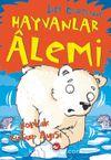 Hayvanlar Alemi (5. Kitap) / Korkak Kutup Ayısı