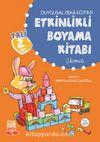 Duygusal Zeka Eğitimi  Etkinlikli Boyama Kitabı (Çıkartmalı)
