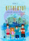 Ottoloyo! 2 / Bandırma Vapuru Demir Aldı