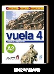 Vuela 4 Cuaderno de Ejercicios A2 (İspanyolca Orta-Alt Seviye Çalışma Kitabı)