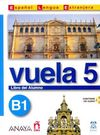 Vuela 5 Libro del Alumno B1 +CD (İspanyolca Orta Seviye ders Kitabı +CD)